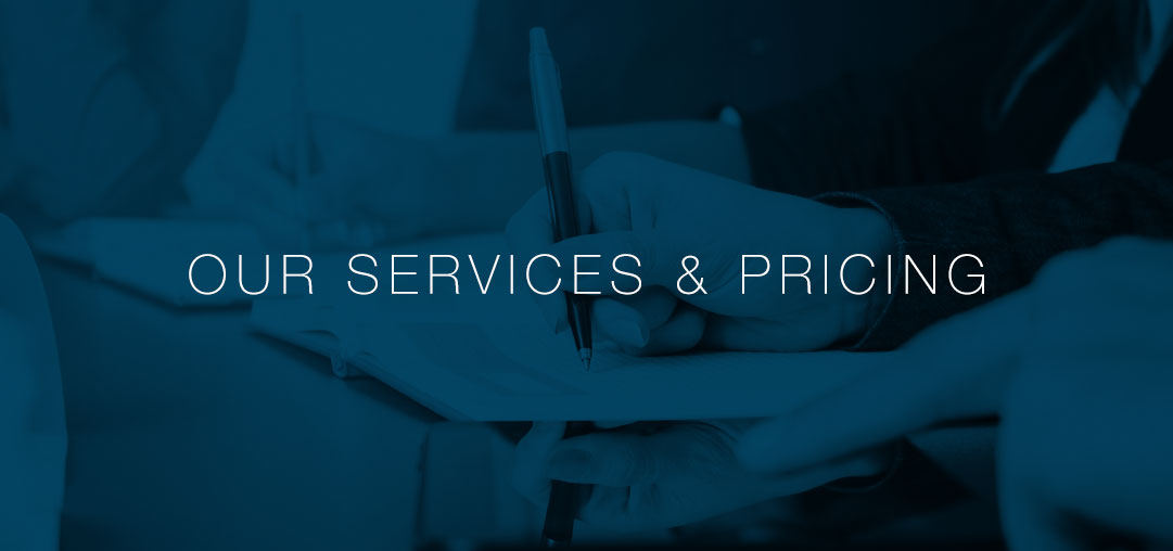 Our Services and Pricing
